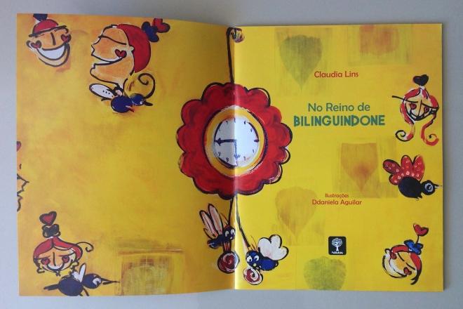 2.2010 - NO REINO DE BILINGUINDONE - texto-Claudia Lins e ilustração Ddaniela Aguilar