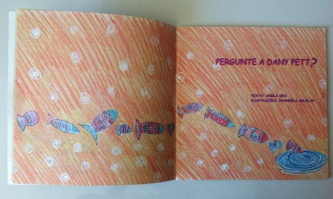3.2007-PERGUNTE A DANY PETT - texto Angla Geo e Ilustrações Ddaniela Aguilar