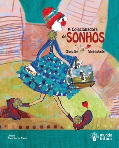 A-COLECIONADORA-DE-SONHOS - ilustração de Ddaniela Aguilar