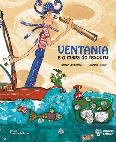 VENTANIA E O MAPA DO TESOURO -texto Simone Cavalcante Ilustração Ddaniela Aguilar 2a.edição.